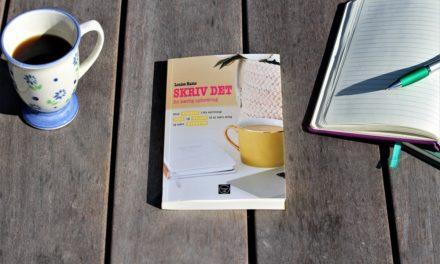 Skriv det! En skrivendes kærlige opfordring til forfatterspirer